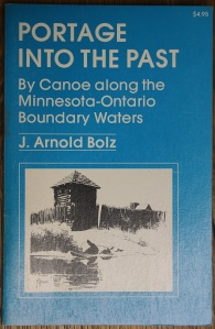 Bolz, J. Arnold. Portage into the Past (Minneapolis, U of MN Press, 1960) Sixth Ptg. 1979.